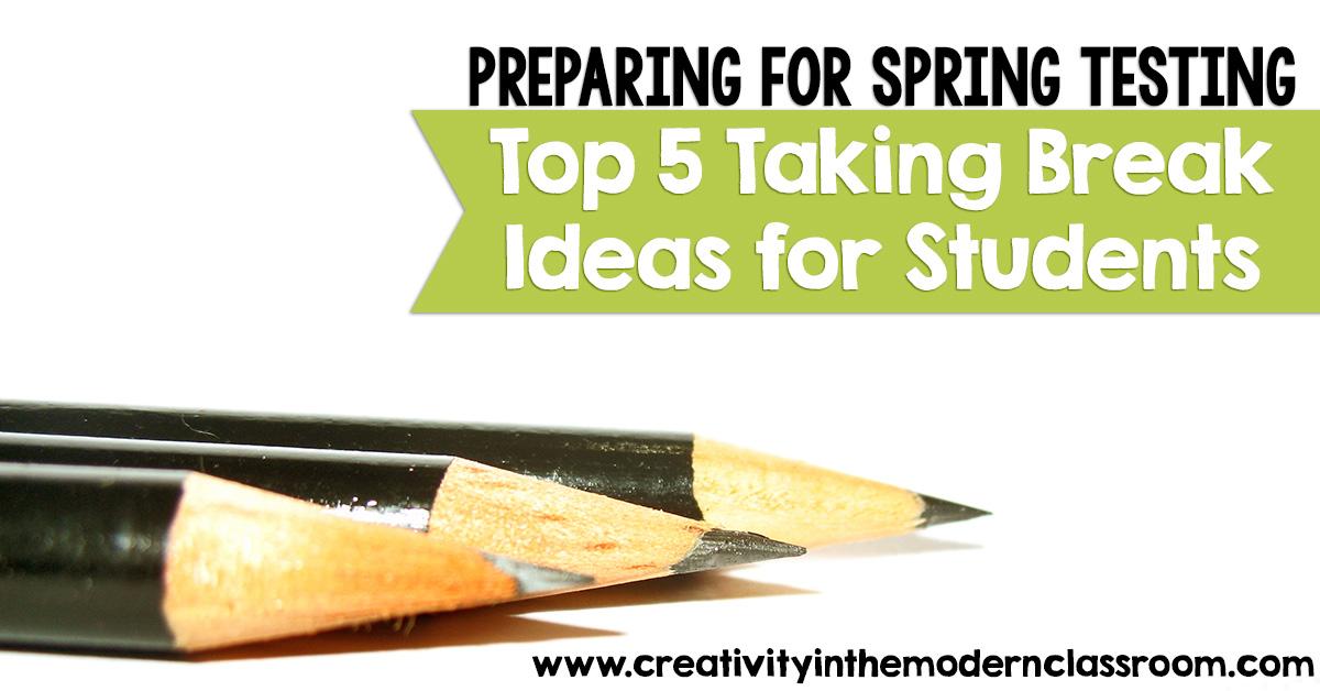 Top 5 taking break ideas for students for Preparing for spring
